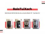 BaloTuiXach thiết kế đầu dây nịt cao cấp cho khách VIP - Tập đoàn FLC
