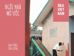 Xây ngôi nhà mơ ước: B&A Việt Nam trích quỹ vì cộng đồng - Giúp xây nhà tình thương cho gia đình anh Gọi