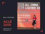 Đại diện B&A Vietnam (Balotuixach.com) tham dự triển lãm ACLE 2019 về nguyên liệu da tại Thượng Hải