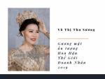 Tin Tức NTD đưa tin: Doanh nhân Võ Thị Thu Sương lọt Top thí sinh được chú ý tại Miss World Business 2018