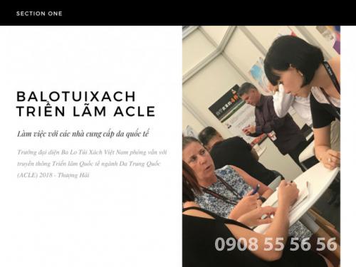 Trưởng đại diện Ba Lo Túi Xách Việt Nam phỏng vấn với truyền thông Triển lãm Quốc tế ngành Da Trung Quốc (ACLE) 2018 - Thượng Hải 1