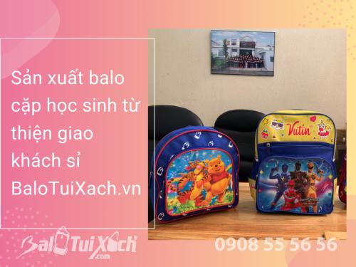 Sản xuất balo cặp học sinh từ thiện giao khách sỉ, 545, Huyền Nguyễn, Balo túi xách, 12/08/2019 17:41:15