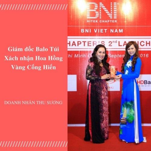 Giám đốc Balo Túi Xách nhận Hoa Hồng Vàng Cống hiến, 91, Huyền Nguyễn, Balo túi xách, 22/10/2016 20:33:50