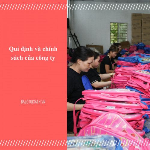 Quy định và chính sách của công ty, 83, Nguyễn Long, Balo túi xách, 06/08/2019 10:15:55